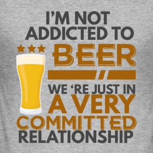 Beer - I'm not addicted to beer ... - Men's Slim Fit T-Shirt