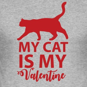 My cat is my valentine - Men's Slim Fit T-Shirt