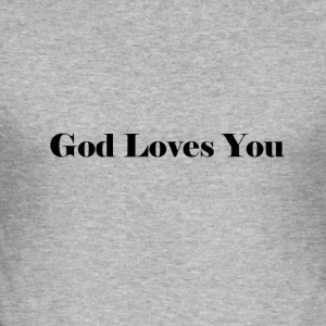 God Loves You - Slim Fit T-shirt herr