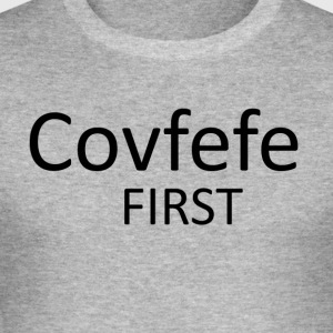 covfefe eerste - slim fit T-shirt