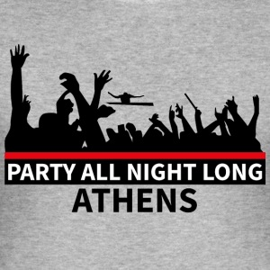 ATHENS - Party All Night Long - Men's Slim Fit T-Shirt