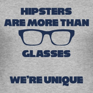 Hipster: Hipsters are morethan Glasses. - Men's Slim Fit T-Shirt
