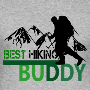 Best Hiking Buddy - Love to hike - Men's Slim Fit T-Shirt
