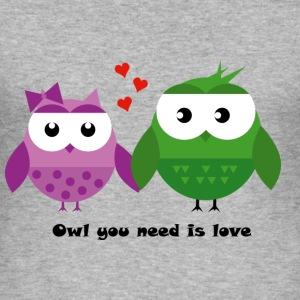 Owl you need is love - Männer Slim Fit T-Shirt