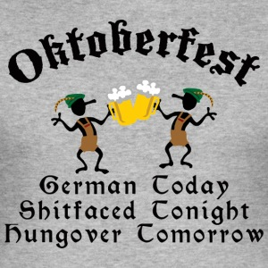 Funny Oktoberfest Drinking Beer Drunk Hungover - Men's Slim Fit T-Shirt
