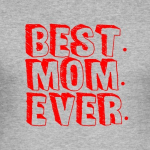 BEST MOM EVER - Mum Power - Männer Slim Fit T-Shirt
