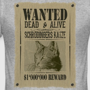 Schrödinger's Cat - Wanted Dead And Alive - Men's Slim Fit T-Shirt