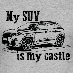 #mysuvismycastle by GusiStyle - Männer Slim Fit T-Shirt