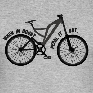 Pedal the Doubt out - Bicycle Passion - Männer Slim Fit T-Shirt