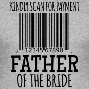 Kindly Scan for Payment - Father of the Bride - Männer Slim Fit T-Shirt
