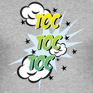 toc toc toc - Männer Slim Fit T-Shirt