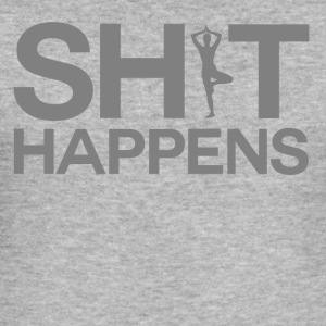 Shit Happens - Yoga - Men's Slim Fit T-Shirt