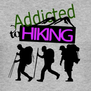 Addicted to Hiking - love for hiking - Men's Slim Fit T-Shirt