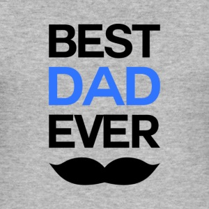 Best Dad Ever - Men's Slim Fit T-Shirt