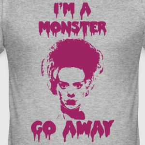 I'm a MONSTER ... GO AWAY - Men's Slim Fit T-Shirt