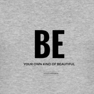 Be Your Own Kind Of Belle - Tee shirt près du corps Homme