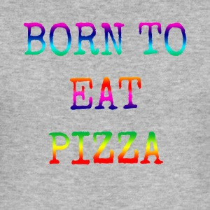 BORN TO EAT PIZZA rainbow - Men's Slim Fit T-Shirt