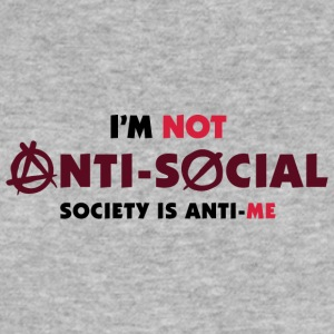 I'm Not Anti-social. You Do Not Like Me! - Men's Slim Fit T-Shirt