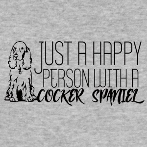 Dog / Cocker Spaniel: Just A Happy Person With A - Men's Slim Fit T-Shirt