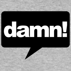 Damn! - Herre Slim Fit T-Shirt