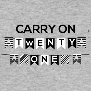 21 Birthday: Carry on - Twenty One - Men's Slim Fit T-Shirt