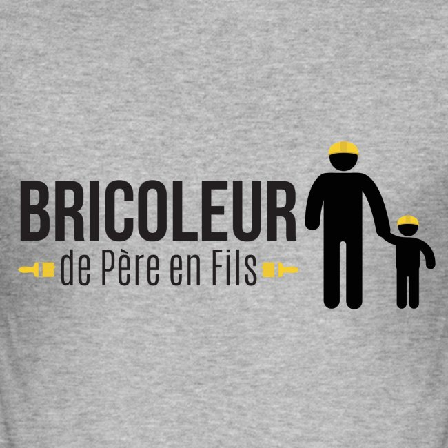 BRICOLEUR DE PERE EN FILS