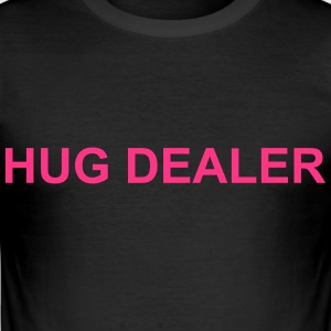 hug dealer - slim fit T-shirt
