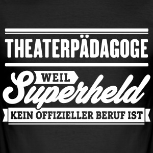 Superheld Theaterpädagoge - Männer Slim Fit T-Shirt