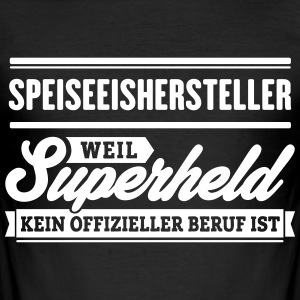 Superheld Speiseeishersteller - Männer Slim Fit T-Shirt