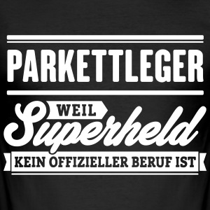 Superheld Parkettleger - Männer Slim Fit T-Shirt