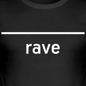 RAVE - bo Techno! - Slim Fit T-shirt herr
