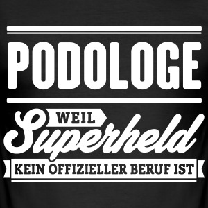 Superheld Podologe - Männer Slim Fit T-Shirt