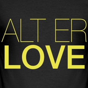 ALT ER LOVE - Slim Fit T-shirt herr