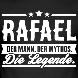 Man Myth Legend Rafael - Slim Fit T-shirt herr