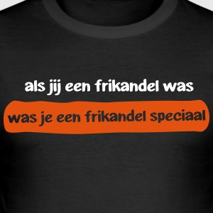 Frikandel speciaal - slim fit T-shirt