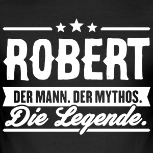 Man Myth Legend Robert - Slim Fit T-shirt herr