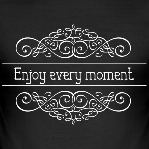 Enjoy every Moment - Männer Slim Fit T-Shirt
