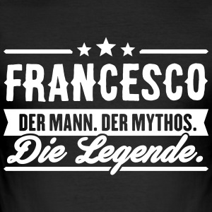 Man Myth Legend Francesco - Men's Slim Fit T-Shirt