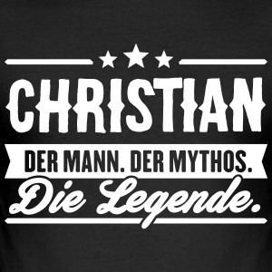 Mann Mythos Legende Christian - Männer Slim Fit T-Shirt