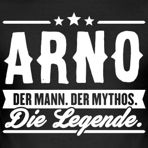 Mann Mythos Legende Arno - Männer Slim Fit T-Shirt