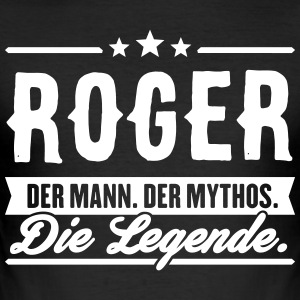 Man Myth Legend Roger - Slim Fit T-shirt herr