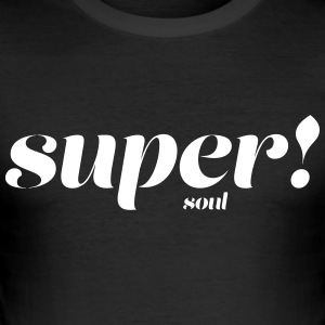 super själ - Slim Fit T-shirt herr