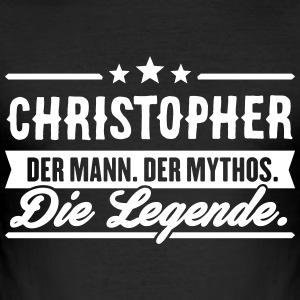 Man Myth Legend Christopher - Slim Fit T-shirt herr