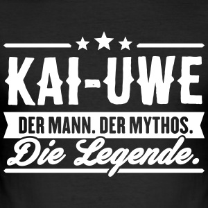 Mann Mythos Legende Kai-Uwe - Männer Slim Fit T-Shirt
