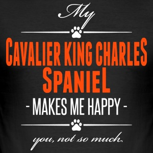 My Cavalier King Charles Spaniel makes me happy - Männer Slim Fit T-Shirt