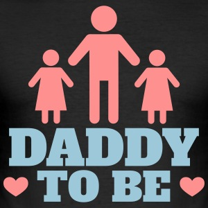 Daddy to be - Men's Slim Fit T-Shirt