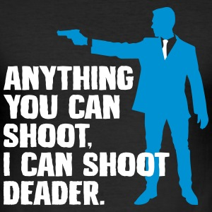 I can shoot deader - gun - Men's Slim Fit T-Shirt