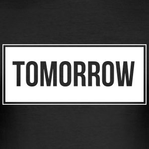 Tomorrow_White - Männer Slim Fit T-Shirt