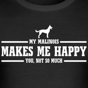 MALINOIS makes me happy - Männer Slim Fit T-Shirt