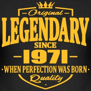 Legendary since 1971 - Men's Slim Fit T-Shirt